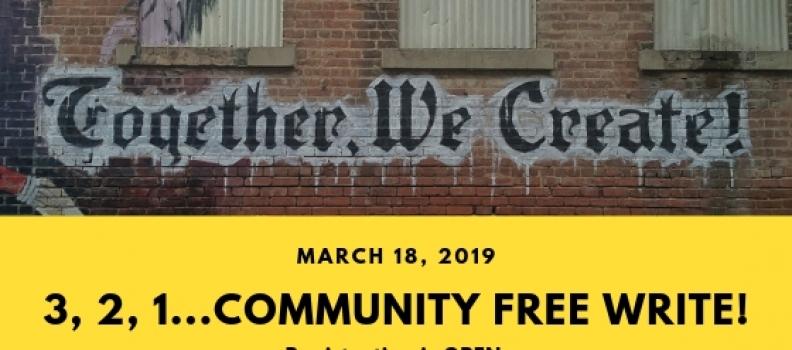 3, 2, 1 …. Community Free Write!