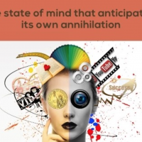 The State of Mind that Anticipates its Own Annihilation